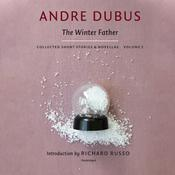 The Winter Father by  Andre Dubus audiobook