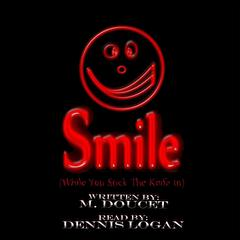 Smile (While You Stick the Knife In) by M. Doucet audiobook