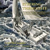 Steering Through It by  Lynn McLaughlin audiobook