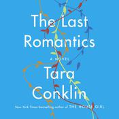 The Last Romantics by  Tara Conklin audiobook