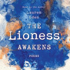 The Lioness Awakens by Lauren Eden audiobook