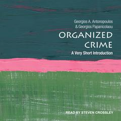 Organized Crime by Georgios A. Antonopoulos audiobook