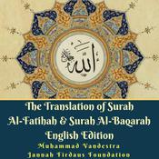 The Translation of Surah Al-Fatihah & Surah Al-Baqarah English Edition by   Jannah Firdaus Foundation audiobook