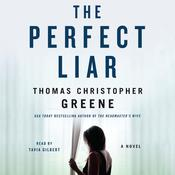 The Perfect Liar by  Thomas Christopher Greene audiobook
