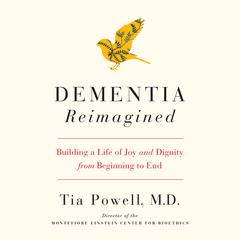 Dementia Reimagined by Tia Powell audiobook