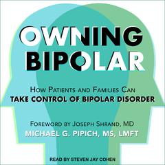 Owning Bipolar by Michael G. Pipich audiobook