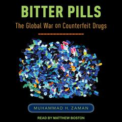 Bitter Pills by Muhammad H. Zaman audiobook