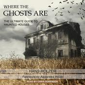 Where the Ghosts Are by  Hans Holzer audiobook