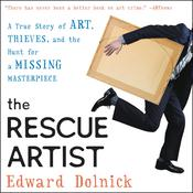The Rescue Artist by  Edward Dolnick audiobook