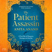 The Patient Assassin by  Anita Anand audiobook