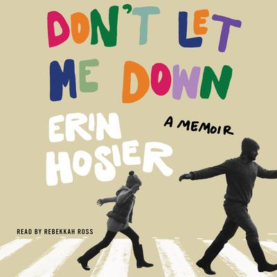 Don't Let Me Down by Erin Hosier audiobook