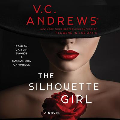 The Silhouette Girl by V. C. Andrews audiobook