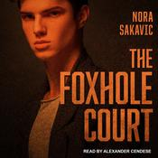 The Foxhole Court  by  Nora Sakavic audiobook