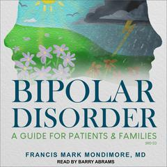 Bipolar Disorder by Francis Mark Mondimore audiobook