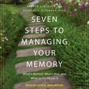 Seven Steps to Managing Your Memory by  Andrew E. Budson MD audiobook