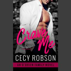 Crave Me by Cecy Robson audiobook