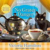 No Grater Danger by  Victoria Hamilton audiobook