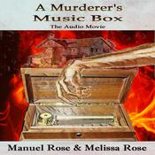 A Murderer's Music Box by  Manuel Rose audiobook