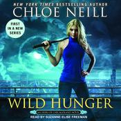 Wild Hunger by  Chloe Neill audiobook