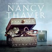 Bodies and Souls by  Nancy Thayer audiobook