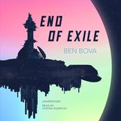 End of Exile by  Ben Bova audiobook