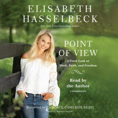 Point of View by Elisabeth Hasselbeck audiobook