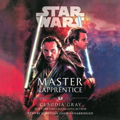 Star Wars: Master & Apprentice by Claudia Gray audiobook