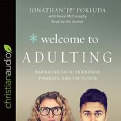Welcome to Adulting by  Jonathan Pokluda audiobook
