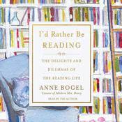 I'd Rather Be Reading by  Anne Bogel audiobook