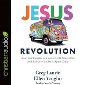 Jesus Revolution by  Greg Laurie audiobook