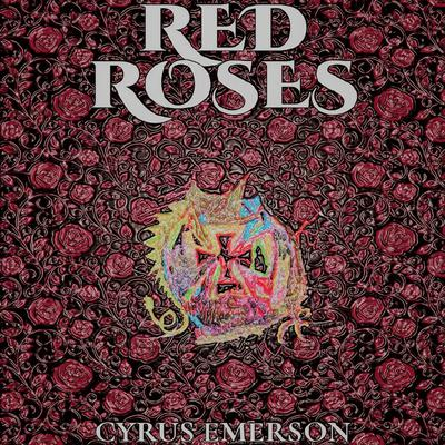 Red Roses by Cyrus Emerson audiobook
