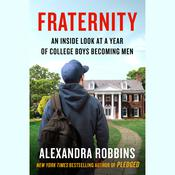 Fraternity by  Alexandra Robbins audiobook