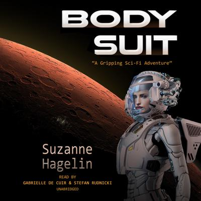 Body Suit by Suzanne Hagelin audiobook