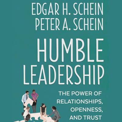 Humble Leadership by Edgar H. Schein audiobook