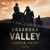 Absaroka Valley  by  Lauran Paine audiobook