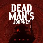 Dead Man's Journey by  Les Savage Jr. audiobook