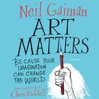 Art Matters by Neil Gaiman
