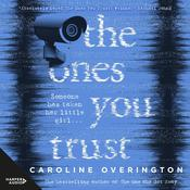 The Ones You Trust by  Caroline Overington audiobook