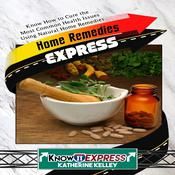 Home Remedies Express by  KnowIt Express audiobook