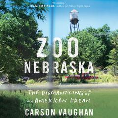 Zoo Nebraska by Carson Vaughan audiobook
