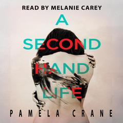 A Secondhand Life by Pamela Crane audiobook