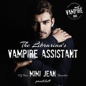 The Librarian's Vampire Assistant by  Mimi Jean Pamfiloff audiobook