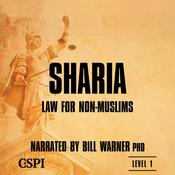 Sharia Law for Non-Muslims by  Bill Warner PhD audiobook