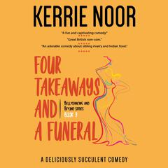 Four Takeaways and a Funeral by Kerrie Noor audiobook