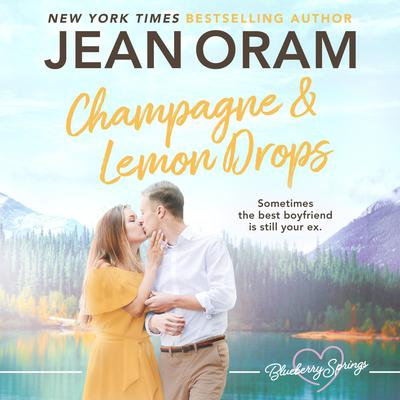 Champagne and Lemon Drops by Jean Oram audiobook