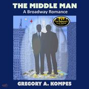 The Middle Man by  Gregory A. Kompes audiobook