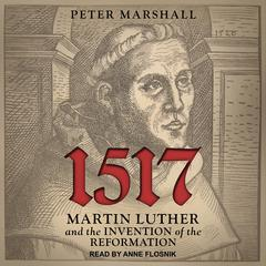 1517 by Peter Marshall audiobook