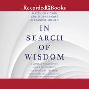 In Search of Wisdom by  Christophe André audiobook