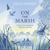 On the Marsh by  Simon Barnes audiobook