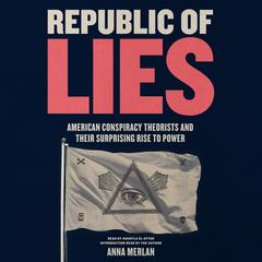 Republic of Lies by Anna Merlan audiobook